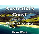 Australia's Coast from the Air 3: Photos to enjoy (a children's picture book)