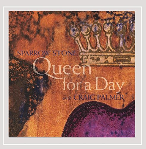 Sparrow Stones (Queen for a Day)