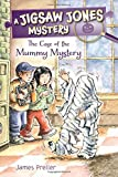 The Case of the Mummy Mystery (Jigsaw Jones Mysteries (Pb))