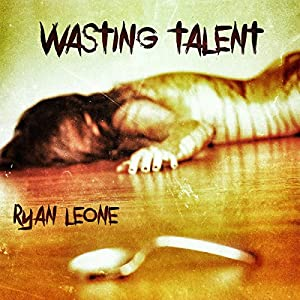 Wasting Talent Audiobook