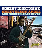 Sweet Black Angel & More Chicago Blues