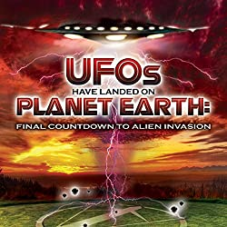 UFOs Have Landed on Planet Earth