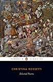 : Selected Poems (Penguin Classics)