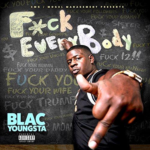 F*ck Everybody [Explicit]