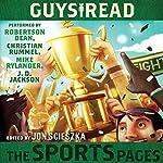 Guys Read: The Sports Pages | Jon Scieszka