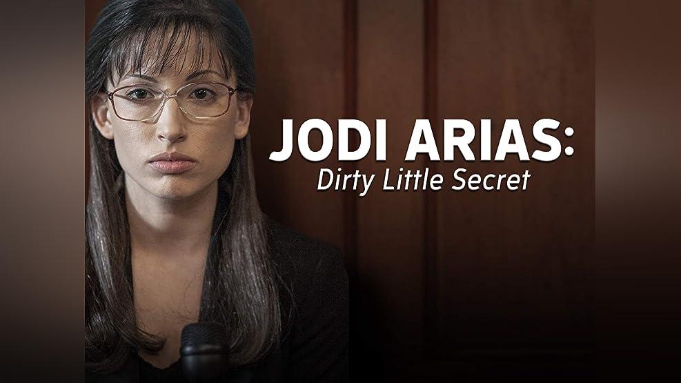 Jodi Arias: Dirty Little Secret - Season 1