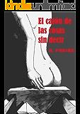 El cajón de las cosas sin decir: (Salir del armario) (Spanish Edition)