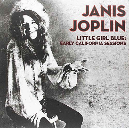 (Little Girl Blue: Early California Sessions)