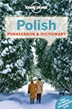 Lonely Planet Polish Phrasebook & Dictionary (Lonely Planet. Polish Phrasebook)