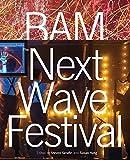 BAM: Next Wave Festival