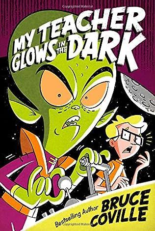 book cover of My Teacher Glows in the Dark
