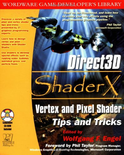 Direct3D SHADERX: Vertex & Pixel Shader Tips and Techniques (Wordware Game Developer's Library) by Brand: Wordware Publishing, Inc.