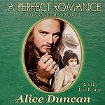 A Perfect Romance (Titanic Series): Titanic Series, Book 2   Alice Duncan