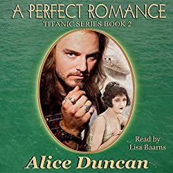 A Perfect Romance (Titanic Series)