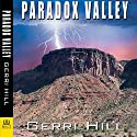 Paradox Valley Audiobook by Gerri Hill Narrated by Abby Craden
