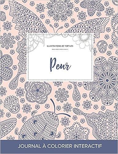 En ligne Journal de Coloration Adulte: Peur (Illustrations de Tortues, Coccinelle) pdf ebook