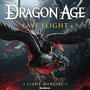 Dragon Age: Last Flight Audiobook