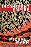 Incoherent Empire, Michael Mann, 1844675289