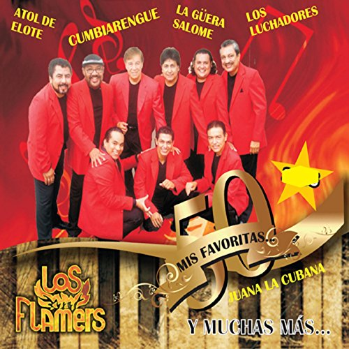 Los Flamers Stream or buy for $8.99 · Mis 50 Favoritas