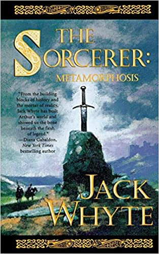 The Sorcerer: Metamorphosis (Camulod Chronicles )