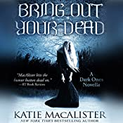 Bring Out Your Dead: Dark Ones | Katie MacAlister