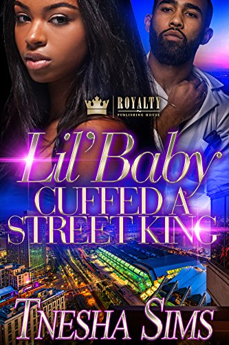 Lil House - Lil' Baby Cuffed A Street King