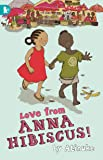Love from Anna Hibiscus (Walker Racing Reads)