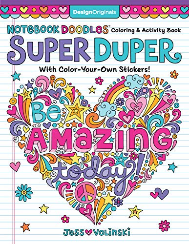 Notebook Doodles Super Duper Coloring & Activity Book: With Color-Your-Own Stickers! (Design Originals) 64 Beautiful Designs, 8 Pages of Stickers, and 20 Fun Color Palettes from Artist Jess Volinski