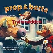 Tryllenødden (Prop og Berta) | Bent Solhof