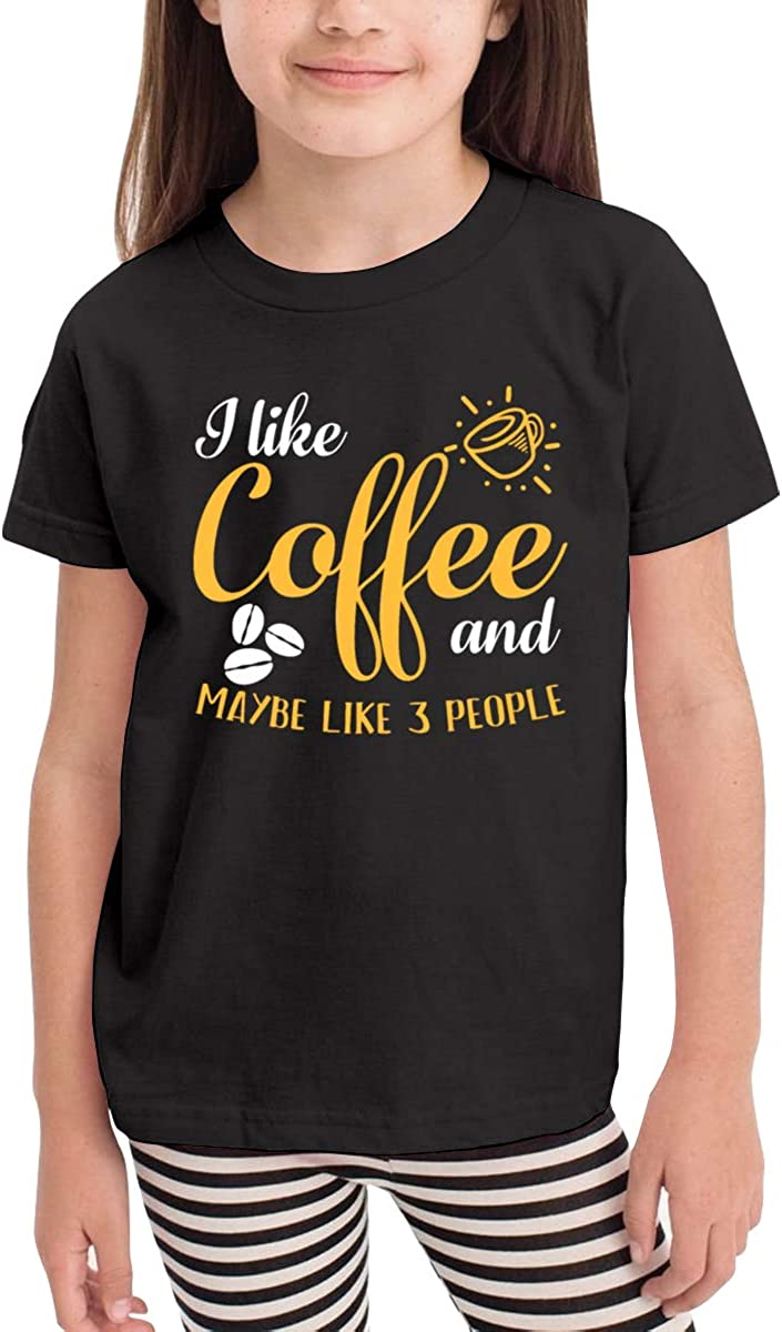 Moniery I Like Coffee and Maybe 3 People Short-Sleeves Shirts Girls Boys