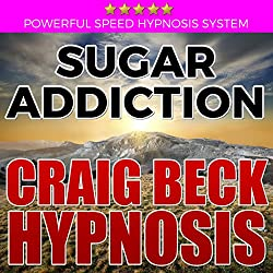 Sugar Addiction: Craig Beck Hypnosis
