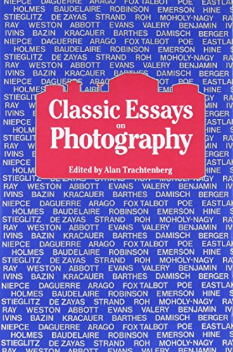 Classic Essays on Photography - Classic Photographs