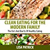Clean Eating for the Modern Family