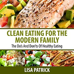 Clean Eating for the Modern Family Audiobook