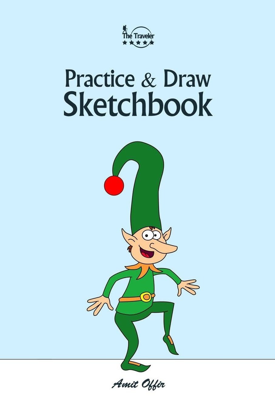 practice and draw sketchbook christmas learn to draw christmas cartoon characters practice and draw 6x9 inch 74 pages volume 2 offir amit offir amit 9781979979955 amazon com books draw sketchbook christmas