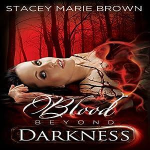 Blood Beyond Darkness Audiobook