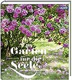 Ein Garten für die Seele: Die schönsten Gartenideen für Körper und Geist