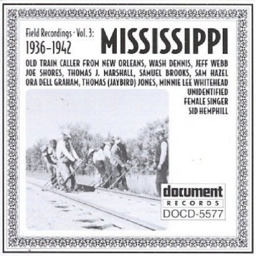 Field Recordings, Vol. 3: Mississippi (1936-1942) by DOC