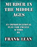 Murder in the Middle Ages, Frank Lean, 1494230844