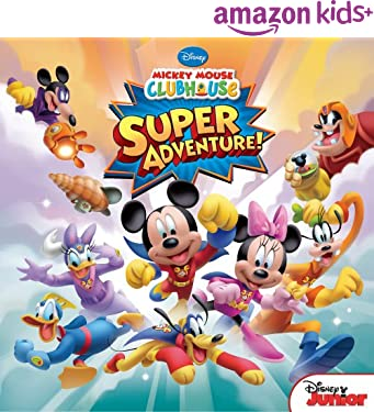 Mickey Mouse Clubhouse:  Super Adventure (Disney Storybook (eBook))