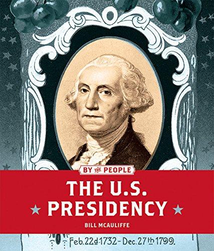 The U.S. Presidency (By the People) pdf