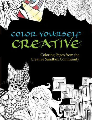 Color Yourself Creative: Coloring Pages from the Creative Sandbox ...