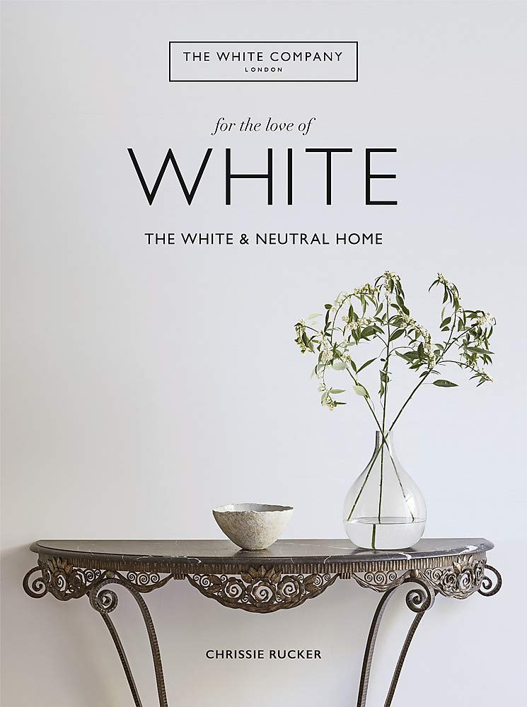The White Company, For the Love of White: The White