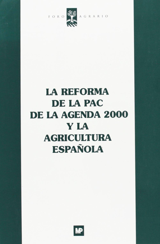 La reforma de la PAC de la agenda 2000 y la agricultura ...