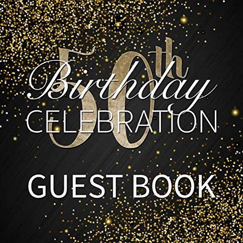 50th Birthday Celebration Guest Book: Gold Sparkle and