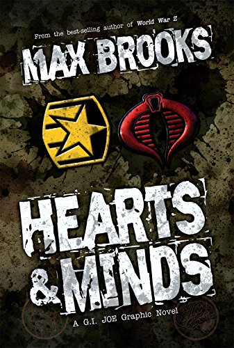 Book cover from G.I. Joe: Hearts & Minds, A G.I. Joe Graphic Novel by Max Brooks