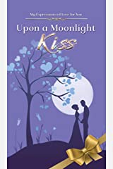 Upon a Moonlight Kiss: 101 Expressions of Love Paperback