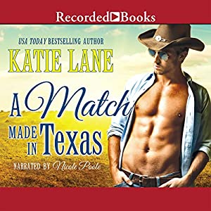 A Match Made in Texas Audiobook