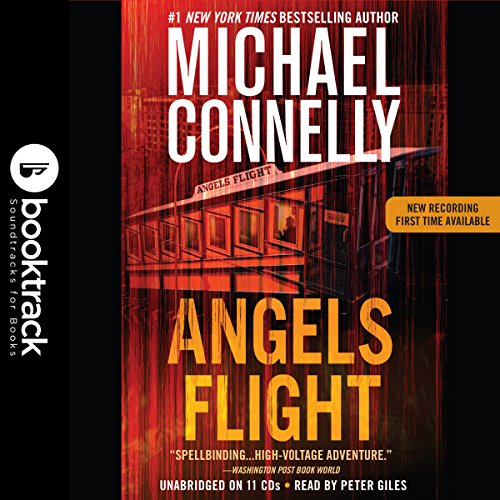 Angels Flight: A Harry Bosch Novel, Book 6: Booktrack Edition Audiobook [Free Download by Trial] thumbnail