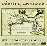 charting louisiana - Charting Louisiana: Five Hundred Years of Maps : The Historic New Orleans Collection (Supreme Court Economic Review)